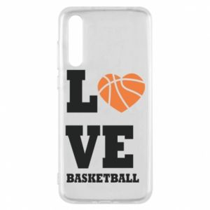 Huawei P20 Pro Case I love basketball