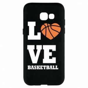 Samsung A5 2017 Case I love basketball