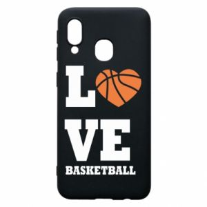 Samsung A40 Case I love basketball