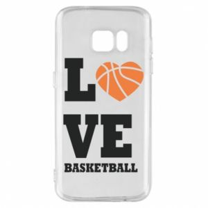 Samsung S7 Case I love basketball
