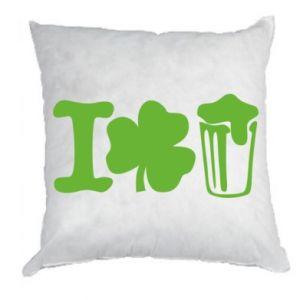 Pillow I love beer St.Patrick 's Day - PrintSalon