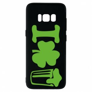 Phone case for Samsung S8 I love beer St.Patrick 's Day - PrintSalon