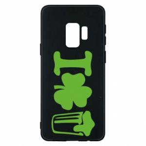 Phone case for Samsung S9 I love beer St.Patrick 's Day - PrintSalon