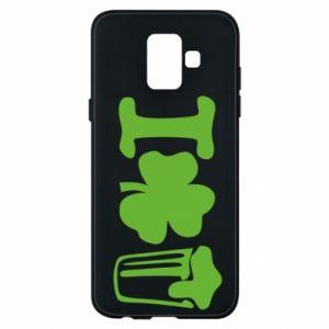 Phone case for Samsung A6 2018 I love beer St.Patrick 's Day - PrintSalon