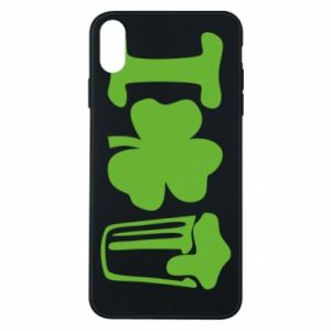 Phone case for iPhone Xs Max I love beer St.Patrick 's Day - PrintSalon