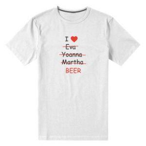 Men's premium t-shirt I love only beer