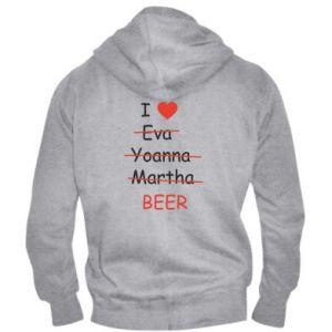 Męska bluza z kapturem na zamek I love only beer