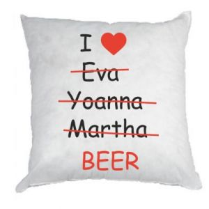 Pillow I love only beer