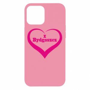iPhone 12 Pro Max Case I love Bydgoszcz