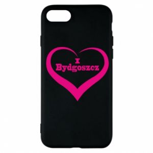 Phone case for iPhone 7 I love Bydgoszcz