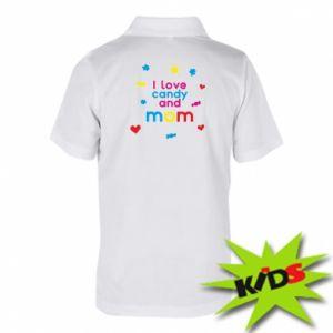 Koszulka polo dziecięca I love candy and mom