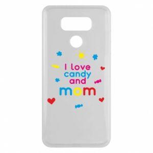 Etui na LG G6 I love candy and mom
