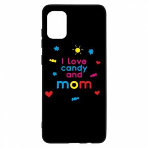 Etui na Samsung A31 I love candy and mom