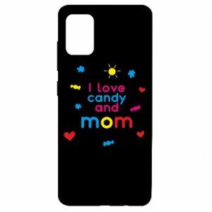 Etui na Samsung A51 I love candy and mom
