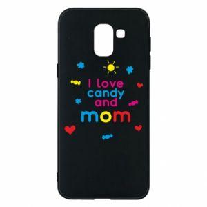 Etui na Samsung J6 I love candy and mom