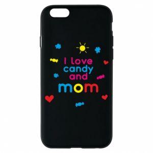 Etui na iPhone 6/6S I love candy and mom