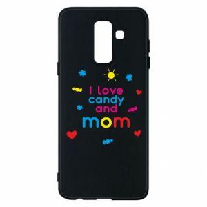 Etui na Samsung A6+ 2018 I love candy and mom