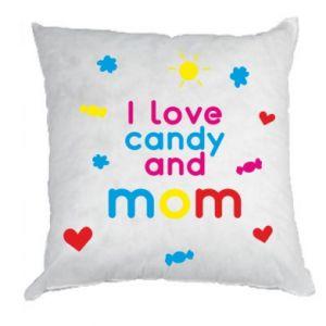 Poduszka I love candy and mom