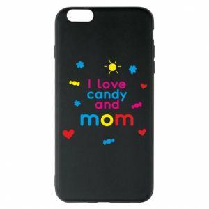 Etui na iPhone 6 Plus/6S Plus I love candy and mom