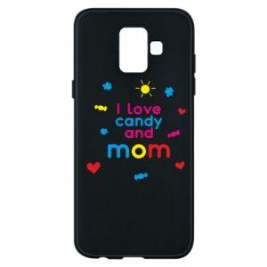 Etui na Samsung A6 2018 I love candy and mom
