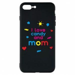 Etui na iPhone 8 Plus I love candy and mom
