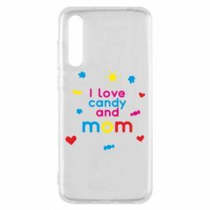 Etui na Huawei P20 Pro I love candy and mom