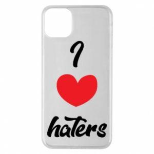 Etui na iPhone 11 Pro Max I love haters