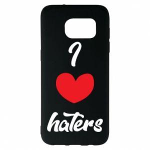 Etui na Samsung S7 EDGE I love haters