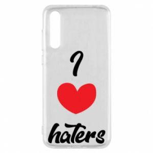 Etui na Huawei P20 Pro I love haters