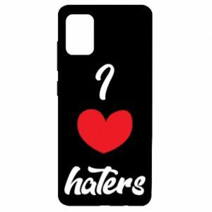 Etui na Samsung A51 I love haters