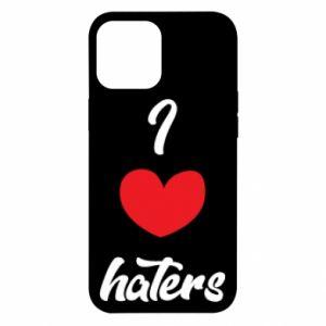 Etui na iPhone 12 Pro Max I love haters