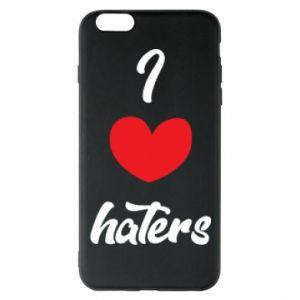Etui na iPhone 6 Plus/6S Plus I love haters