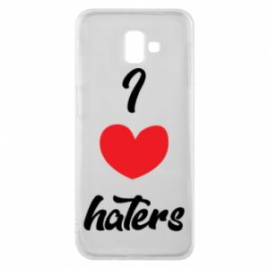 Etui na Samsung J6 Plus 2018 I love haters