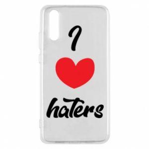 Etui na Huawei P20 I love haters