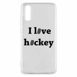 Etui na Huawei P20 I love hockey