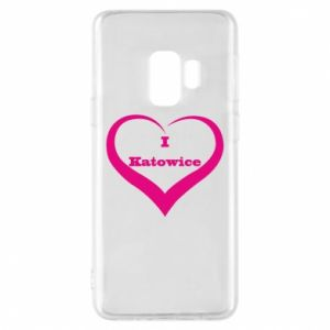 Phone case for Samsung S9 I love Katowice