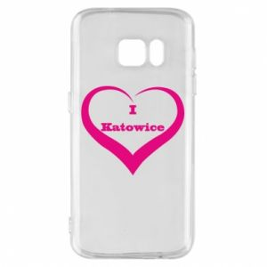 Phone case for Samsung S7 I love Katowice