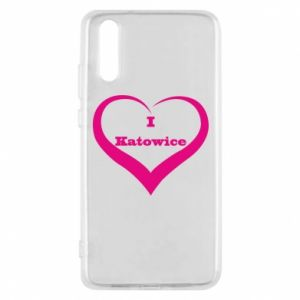 Phone case for Huawei P20 I love Katowice