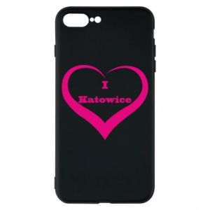 Phone case for iPhone 8 Plus I love Katowice