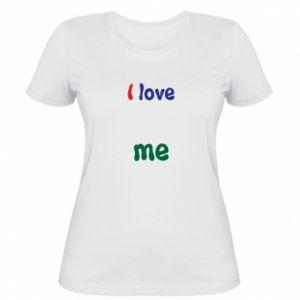 Women's t-shirt I love me. Color