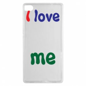 Huawei P8 Case I love me. Color