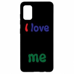 Samsung A41 Case I love me. Color