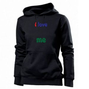 Women's hoodies I love me. Color