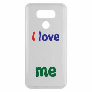 LG G6 Case I love me. Color