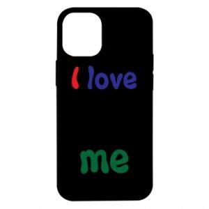 iPhone 12 Mini Case I love me. Color