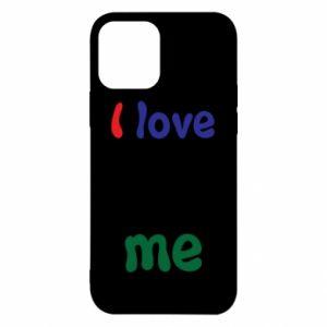 iPhone 12/12 Pro Case I love me. Color