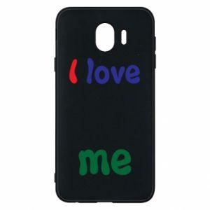 Phone case for Samsung J4 I love me. Color