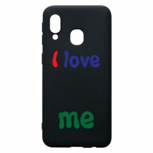Phone case for Samsung A40 I love me. Color