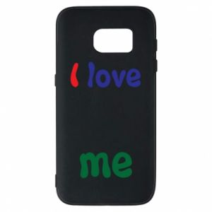 Phone case for Samsung S7 I love me. Color