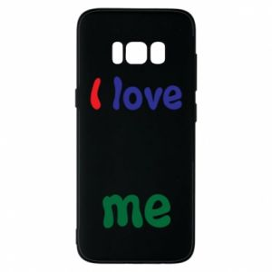 Phone case for Samsung S8 I love me. Color